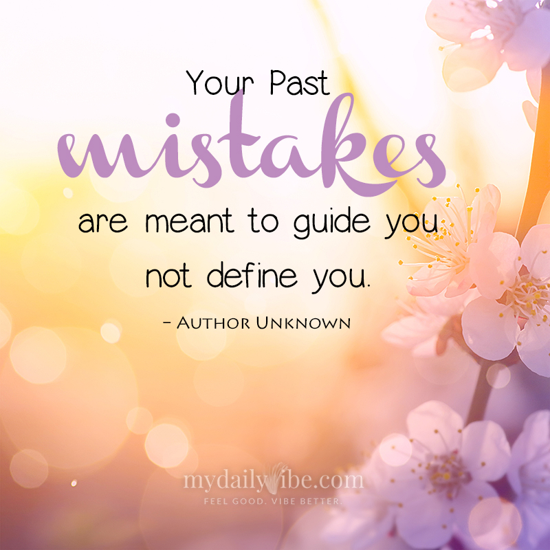 Your Past Mistakes by Author Unknown