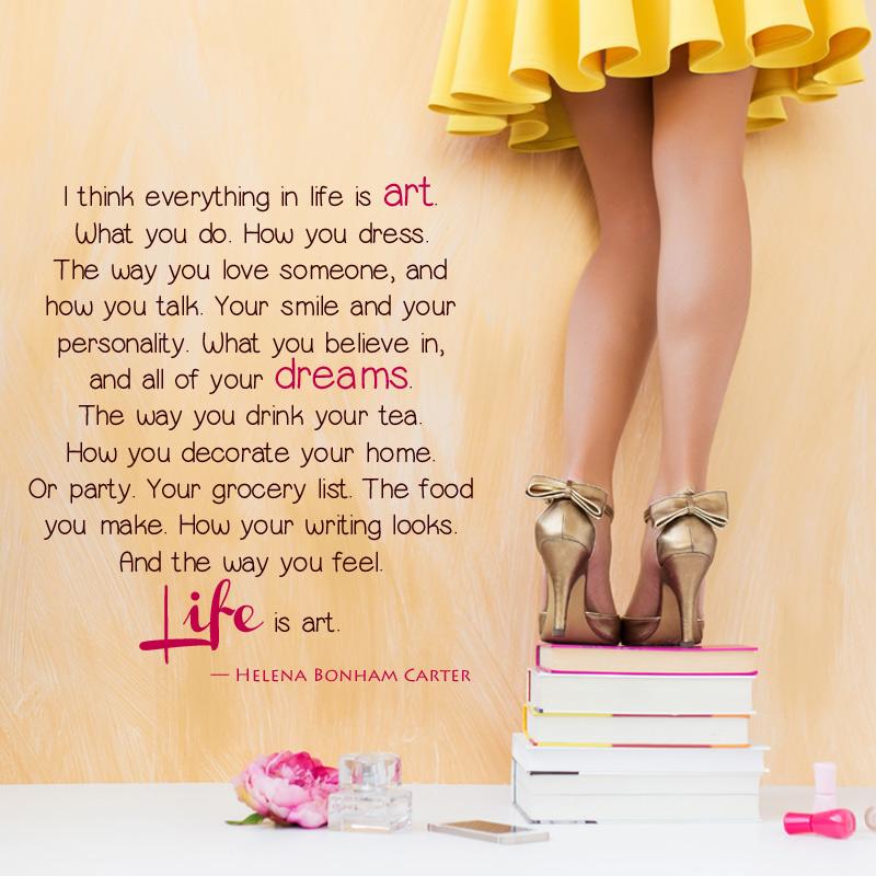 Life is Art by Helena Bonham Carter