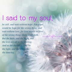 I Said to my Soul by T.S. Eliot