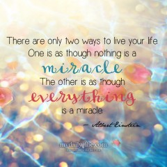 There Are Only Two Ways to Live by Albert Einstein