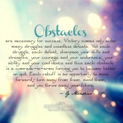 Obstacles Are Necessary for Success by Og Mandino