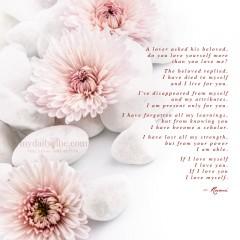 I Love You/I Love Myself by Rumi