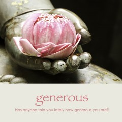 Generous e-card: Has anyone told you lately how generous you are? — $1.95