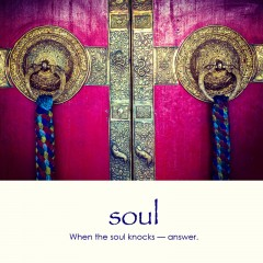 Soul e-card: When the soul knocks — answer — $1.95