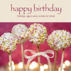 Happy Birthday e-card: Darling, age is only a state of mind! — $1.95