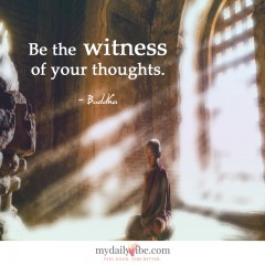 Be the Witness by Buddha