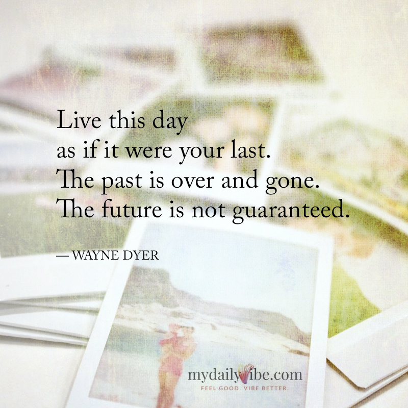 Live This Day by Wayne Dyer